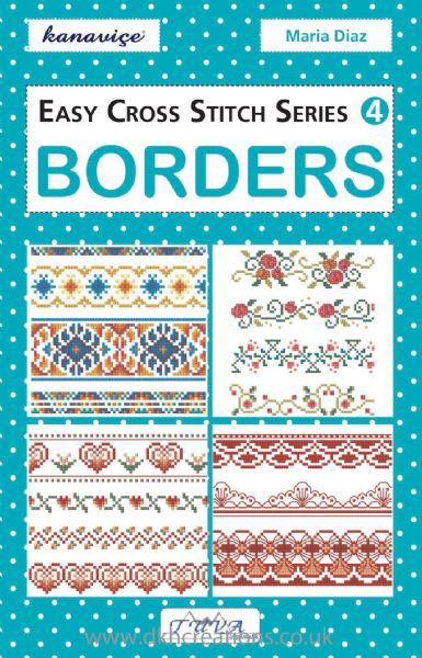 Easy Cross Stitch Series 4  Borders Chart Book